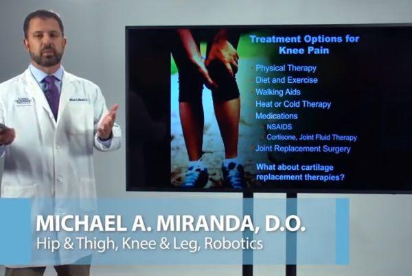 Knee Pain Treatment Dr. Michael Miranda Florida Orthopaedic Institute