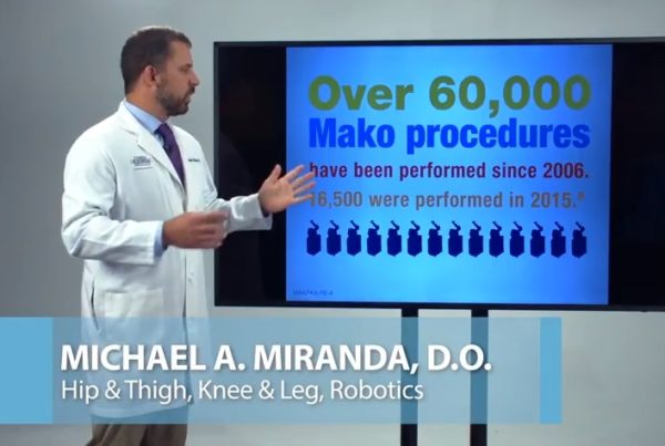 MAKO Robotic-Assisted Technology Dr. Michael Miranda Florida Orthopaedic Institute